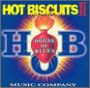 House of Blues Sampler: Hot Biscuits V.2