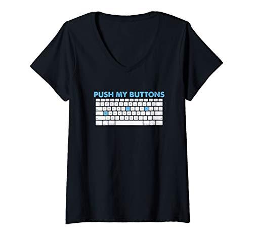 Womens Push my buttons keyboard gaming fun geek Design V-Neck T-Shirt