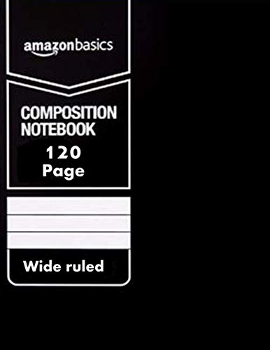 Amazon-basics Wide Ruled Composition Notebook, Size 8.5 x 11-Inch Page 120