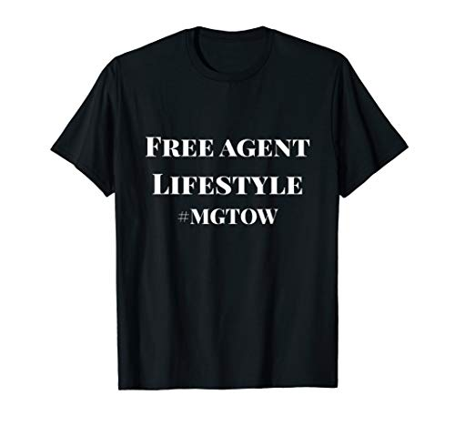 Free Agent Lifestyle MGTOW T-Shirt
