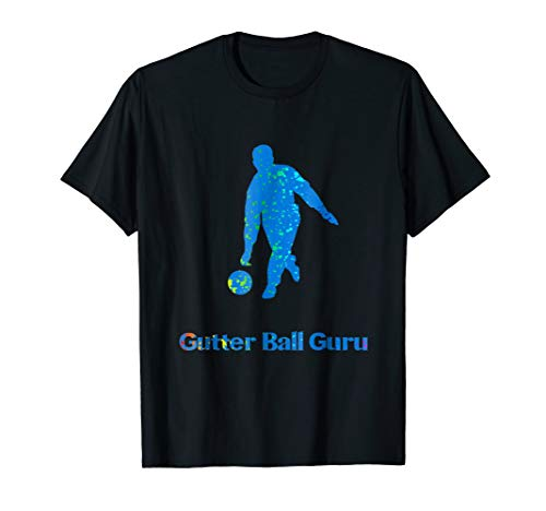 Bowlers Love Bowling Gutter Ball Guru Good Looser Tee shirt