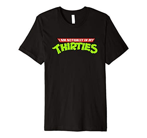 I Am Actually In My Thirties Funny Nerdy Ninja Premium T-Shirt