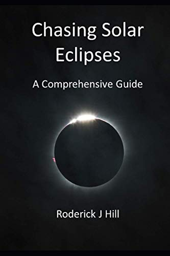 Chasing Solar Eclipses: A Comprehensive Guide