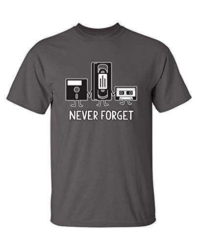 Never Forget Graphic Novelty Sarcastic Funny T Shirt XL Charcoal