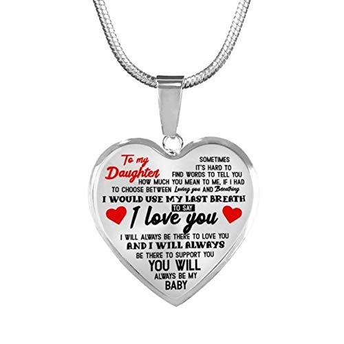 ZXOTTY to My Daughter Always Be My Baby I Love You Luxury Heart Shape Necklace Anniversary Birthday Graduation Gift for Daughter from Mom Dad