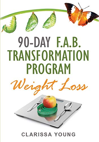 90 DAY F.A.B. Transformation Program: Weight Loss