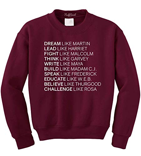 NuffSaid Dream Like Martin Luther King Jr Pullover Sweatshirt - Unisex Black History Month Crew (XLarge, Maroon)