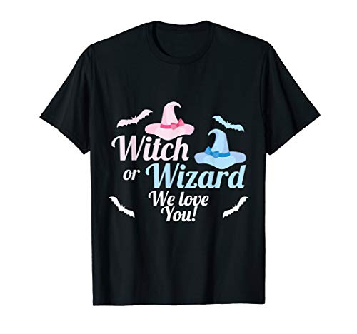Baby Gender Reveal Shirt Witch or Wizard We Love You