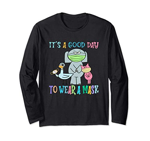 It's A Good Day To Wear A Mask The Pigeon Long Sleeve T-Shirt