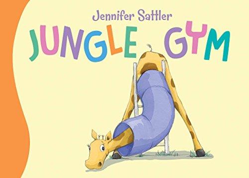 Jungle Gym (Jennifer Sattler's Board Book Series)