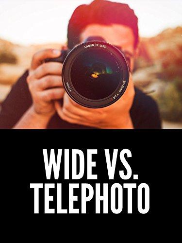 Wide vs. Telephoto Lenses Photography Tutorial