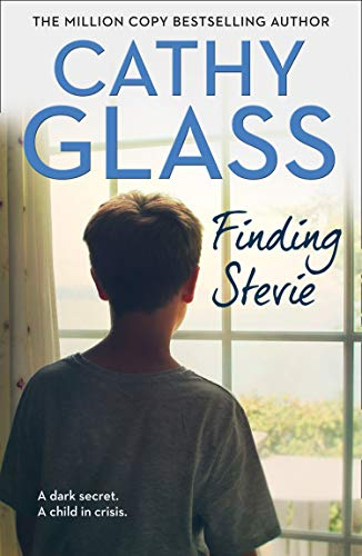 Finding Stevie: A dark secret. A child in crisis.