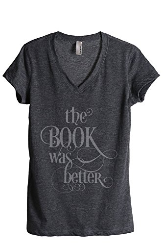 Thread Tank The Book was Better Women's Relaxed V-Neck T-Shirt Tee Charcoal 2X-Large