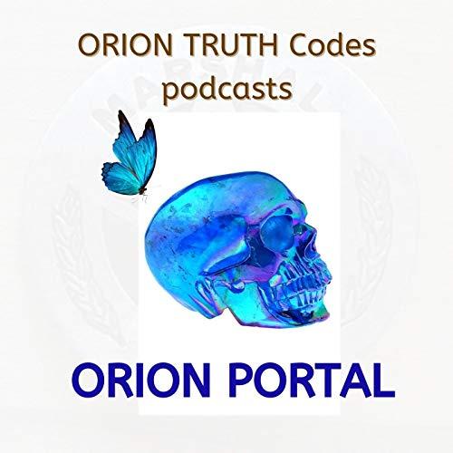 ORION TRUTH Codes Podcasts