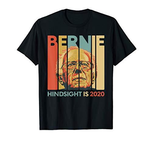 Vintage Bernie Sanders President - Hindsight is 2020 T-Shirt
