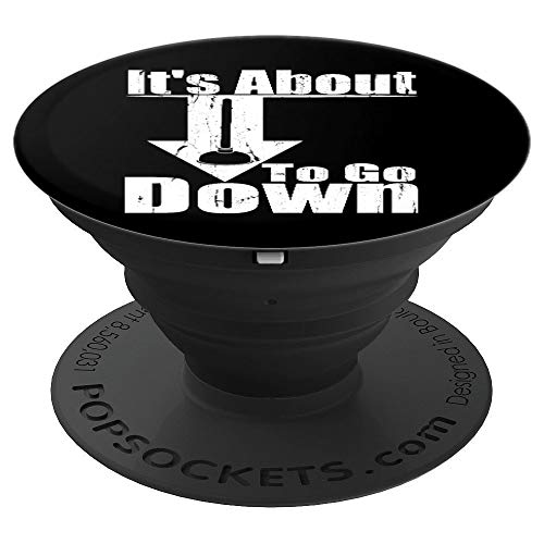 Its About To Go Down Funny Plumber Plunger Plumbing Gift PopSockets Grip and Stand for Phones and Tablets