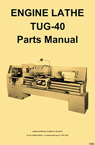 TUG-40 Andrychow, Polamco, Toolmex, Famot, AFM Metal Lathe Parts & Wiring Diagram Manual