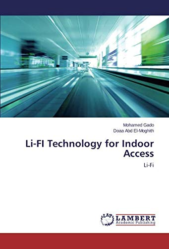 Li-FI Technology for Indoor Access: Li-Fi