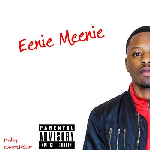 Eenie Meenie [Explicit]
