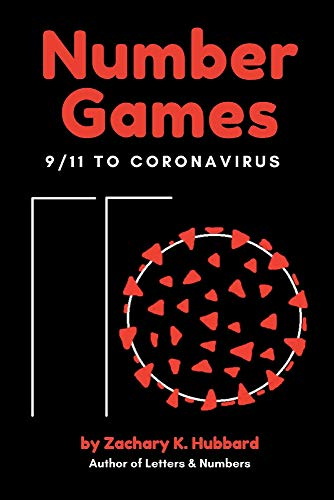 Number Games: 9/11 to Coronavirus