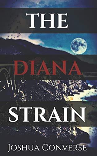 The Diana Strain: Joshua Converse