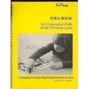 Idea Book: For Cuisenaire Rods at the Primary Level (No. 34070)