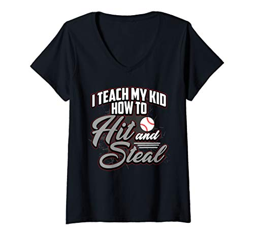 Womens I Teach My Kid To Hit and Steal Baseball Sayings Mom Women V-Neck T-Shirt
