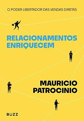 Relacionamentos enriquecem (Portuguese Edition)