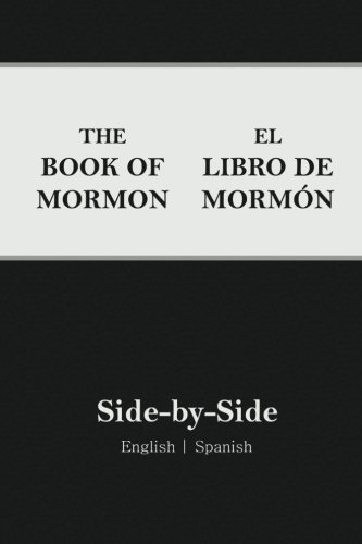 Book of Mormon Side-by-Side: English | Spanish (Spanish Edition)
