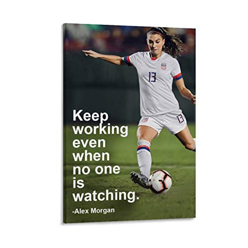 XYDD Soccer Quotes Alex Morgan Poster Decorative Painting Canvas Wall Art Living Room Posters Bedroom Painting 24x36inch(60x90cm)
