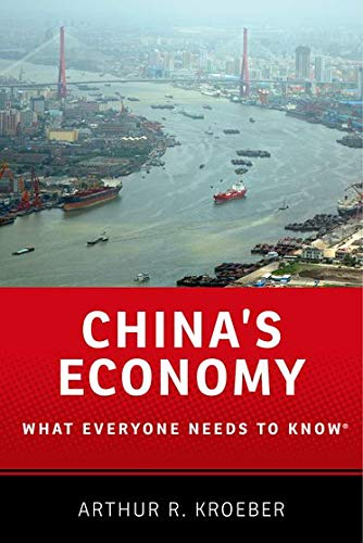 China's Economy: What Everyone Needs to Know