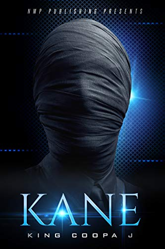 Kane: The Perfect Family: Urban fiction (The Kane series Book 1)