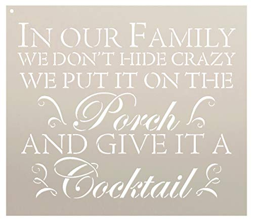 We Don't Hide Crazy Family Porch Stencil - by StudioR12 (10' x 9') | Reusable Mylar Word Template | Paint DIY Funny Outdoor Home Decor Sign | Bar Backyard Patio | Gift for Aunt - Uncle - Grandparent