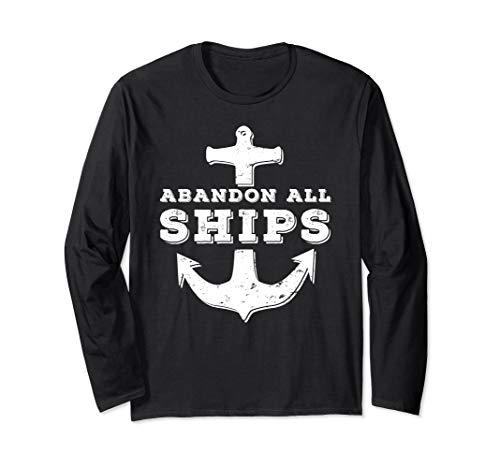Abandon All Ships Long Sleeve T-Shirt