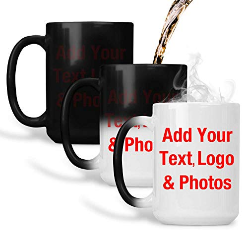 Personalized Color Changing Mug - Add Your Photo Text Logo - Magic Tea-Cup Heat Sensitive - Custom-ized Idea for Friend Mom Dad Son Daughter 15 Oz Birthday Wedding Anniversary Thanksgiving