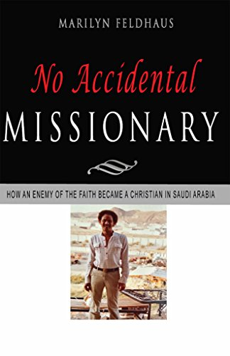 No Accidental Missionary: How an Ethiopian man became a Christian in Saudi Arabia, and a missionary to America. The Biography of Tesfai Tesema. (The Missionaries to America Book 3)
