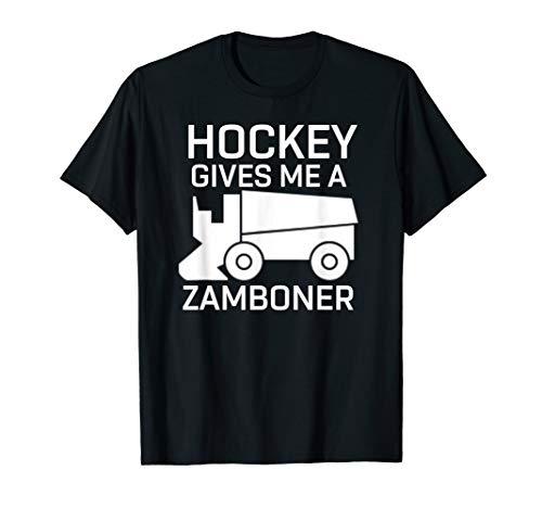 Hockey Gives Me A Zamboner T-Shirt Funny Hockey Tee