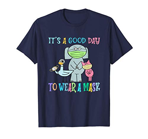 It's A Good Day To Wear A Mask The Pigeon T-Shirt