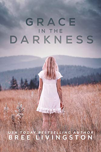 Grace in the Darkness