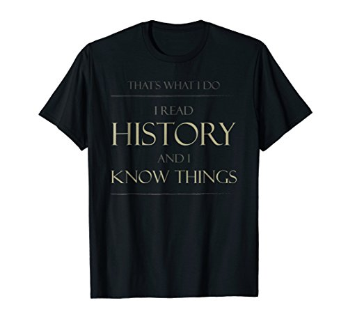 That's What I Do I Read History T-Shirt Book Bookworm Tee