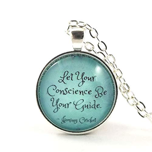 Jiminy Cricket Let your Conscience be your Guide Quote Necklace