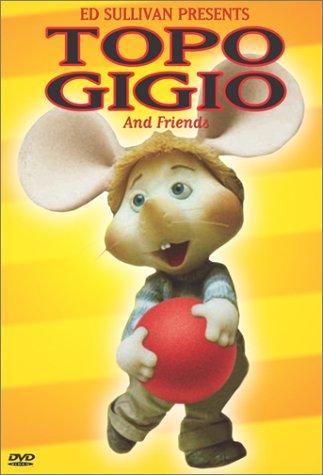 Ed Sullivan Presents: Topo Gigio and Friends