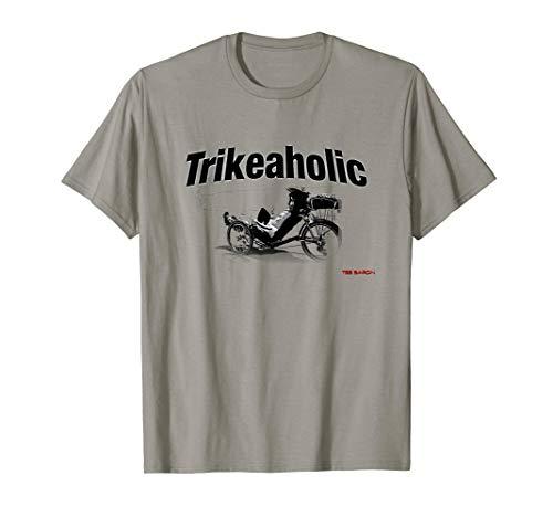 Trikeaholic Recumbent Trike Tee Shirt