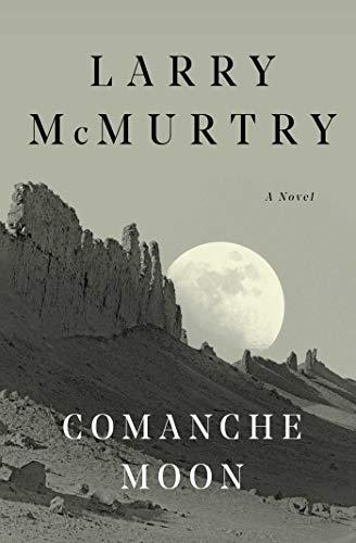 Comanche Moon : A Novel