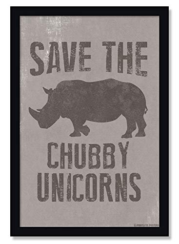 Save The Chubby Unicorns Funny Poster - 12 x 18 Inches Unframed Print - Great Wall Decor Gift