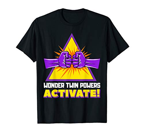Wonder Twins Power Activate Funny Gift T-Shirt