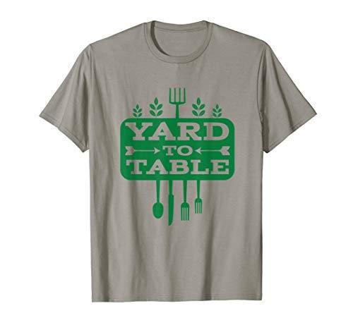 Yard To Table Green City Roots Gardening Gardener T-Shirt