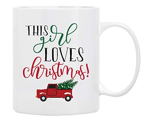 Christmas Gifts Coffee Mug, This Girl Loves Christmas, Funny Coffee Mug from Daughter, Wife and Son – Mug in Decorative Christmas Gift Box,11 Oz –