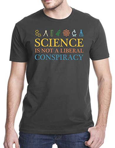 Science is not a Liberal Conspiracy T-Shirt, Medium, Charcoal Gray