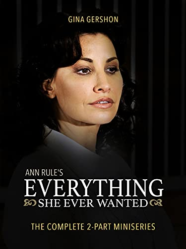 Ann Rule's Everything She Ever Wanted